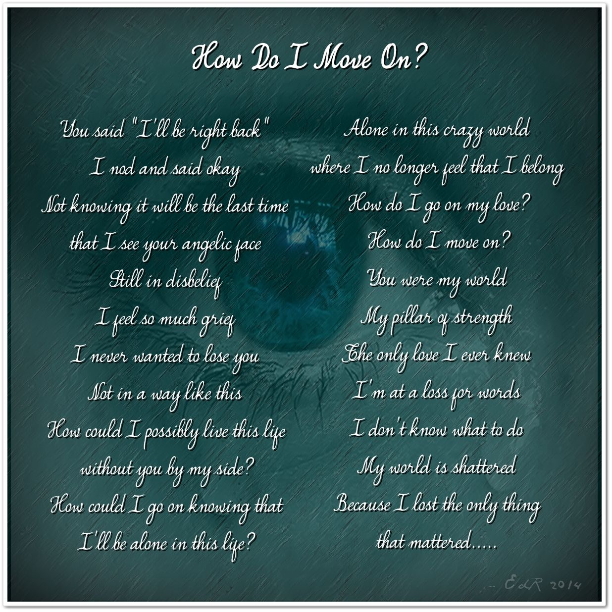 Poetry: How Do I Move On?