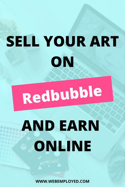 Are You A Graphic Designer Start Your Own Business On Redbubble And Making Money Online Workfromhom In 2020 Selling Art Online Free Money Hack Online Graphic Design