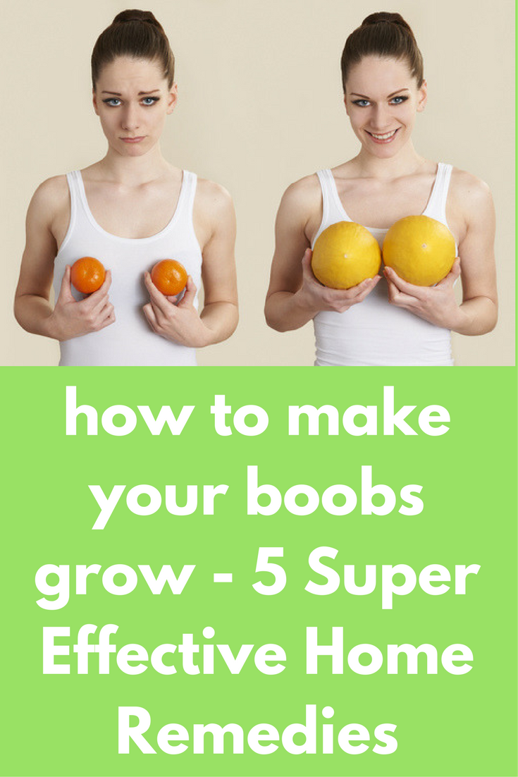 What helps your boobs grow