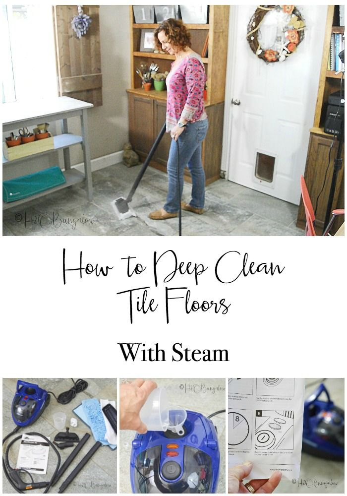 Deep Clean Tile Floors With Steam Tile Flooring Tutorials And