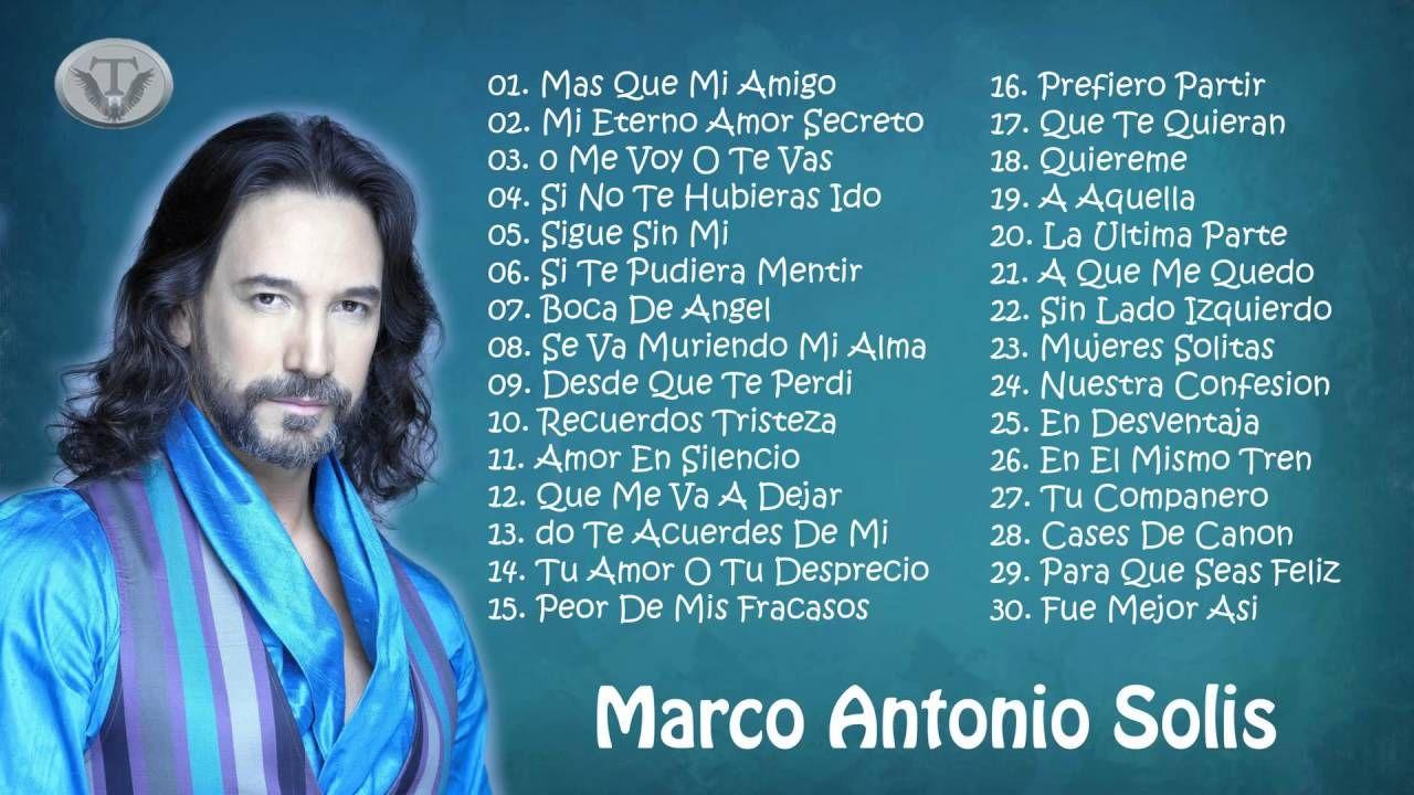Mix Marco Antonio Solís 30 Exitos Romanticas Baladas Musica Romantica En Español Musica De Bachata Musica Romantica