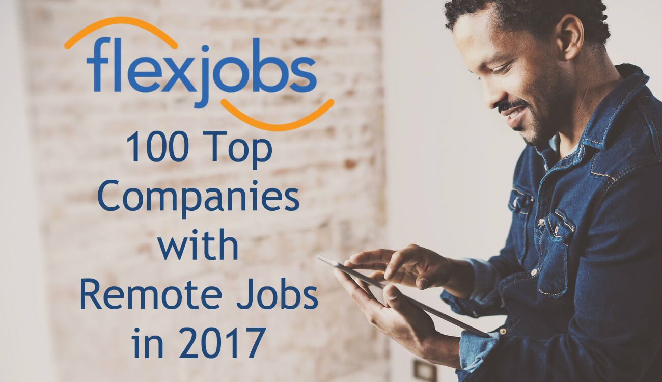 100 Top Companies with Remote Jobs in 2017 Work from