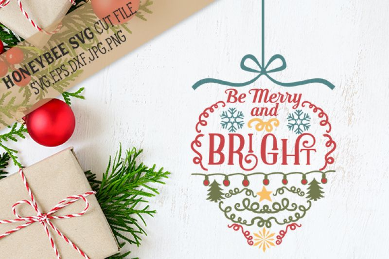 Free Be Merry And Bright Ornament Crafter File in 2020