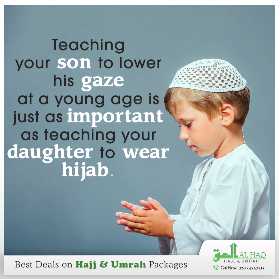 Umrah Banner: Teaching Your Son To Lower His Gaze At A Young Age Is Just