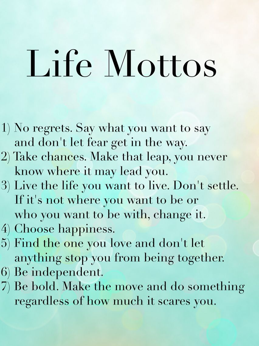 Life mottos | Quotes | Motto quotes, Life motto ...