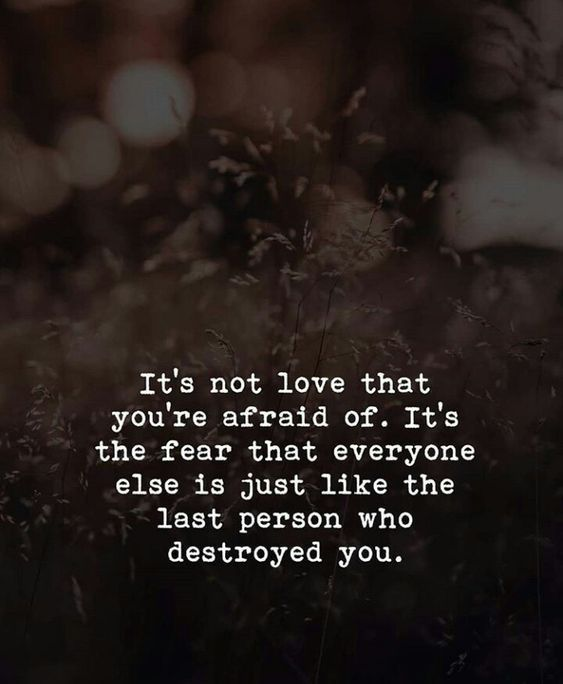 It's Not Love That You're Afraid Of love love quotes quotes quote relationship heartbreak relationship quotes sad love quotes love images love pic relationship sayings