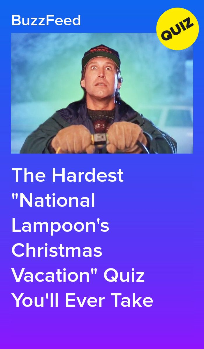 """The Hardest """"National Lampoon's Christmas Vacation"""" Quiz"""