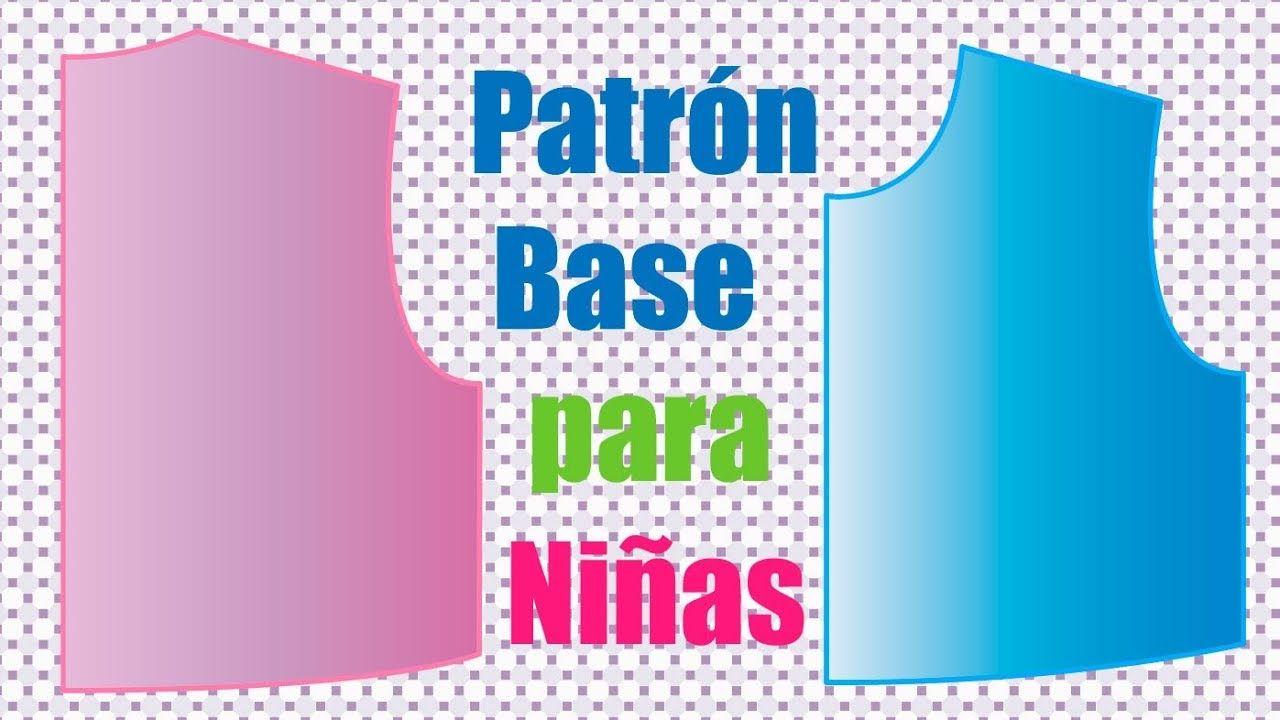 Tutorial Cã³mo Hacer El Patrã³n Base De Niãa Paso A Paso
