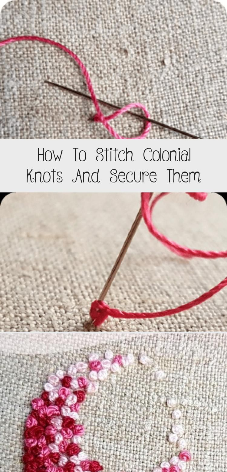 How to Stich Colonial Knots  Secure Them  Polka Dots N Blooms