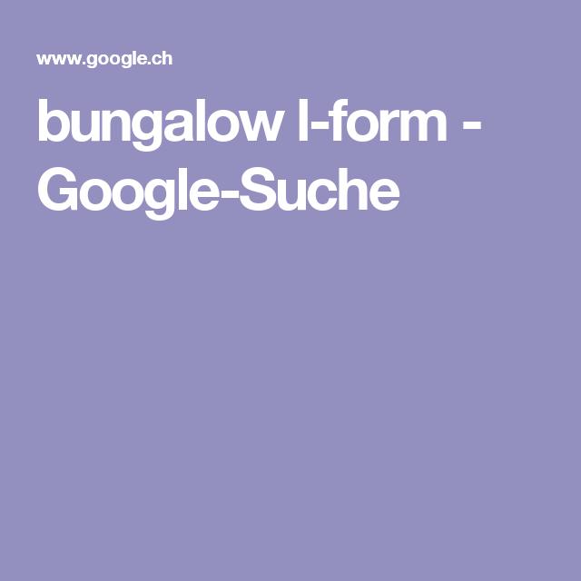 Massivhaus l-form  bungalow l-form - Google-Suche | Haus-Wohnungsgrundrisse ...