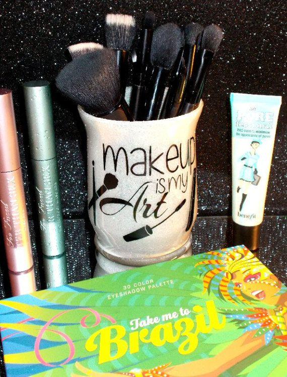 Makeup Is My Art Makeup Brush Holder YOU CUSTOMIZE