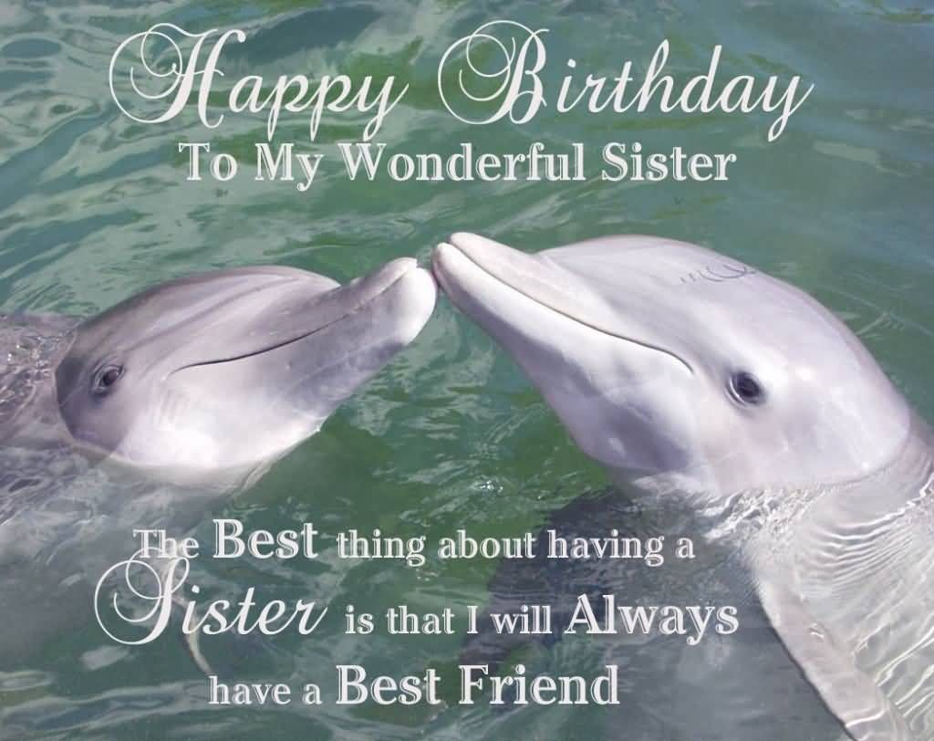 Wonderful Birthday Wishes For Sister E Card Birthdays Pinterest