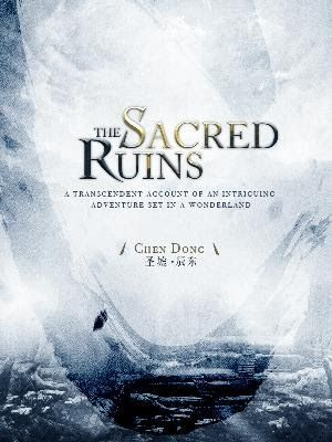 The Sacred Ruins  a chinese web novel The Sacred Ruins is a story set in a postapocalyptic world