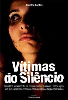 Vítimas do silêncio – Janethe Fontes