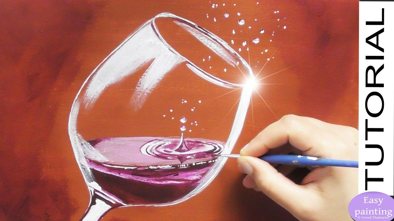 How To Paint A Glass Of Red Wine With Water Drops Painting Tutorial Ste Painted Wine Glass Painting Tutorial Wine Painting