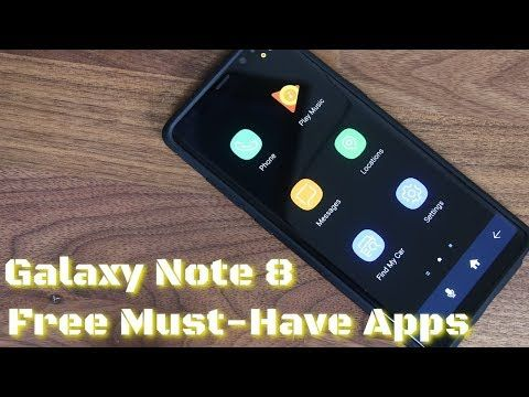 5 must have apps for samsung galaxy note 8 - Must Have Apps