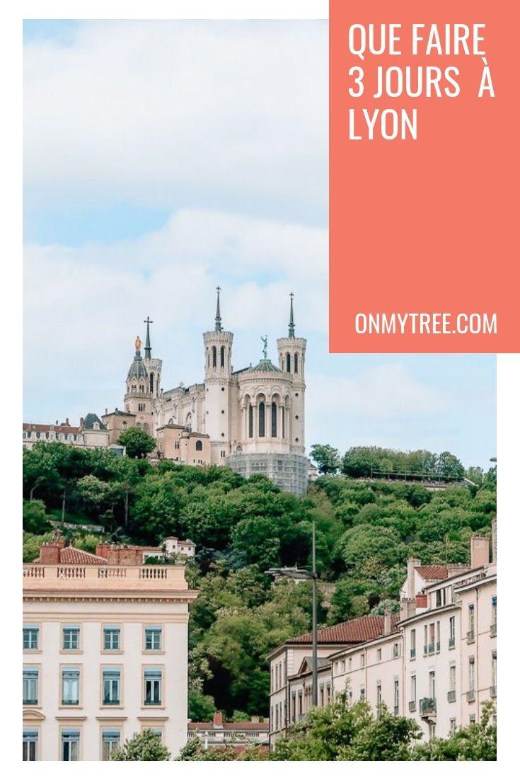 Tout Ce Qu Il Faut Avoir Pour Passer Un Bon Week End A Lyon Voyage En France Inspiration Pour Les Voyages Lyon