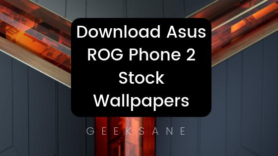 Download Asus Rog Phone 2 Wallpapers In High Resolution Hd Di 2020 Seni