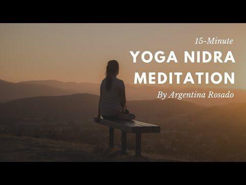 15 minute yoga nidra meditation  argentina rosado