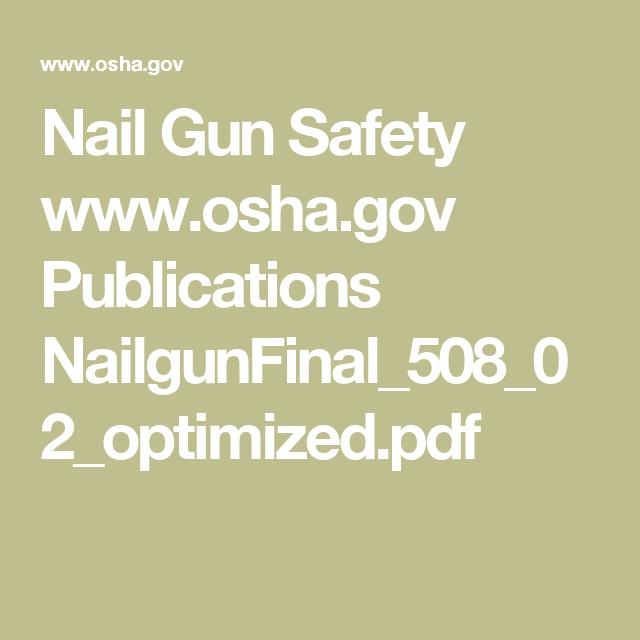 Nail Gun Safety www.osha.gov Publications ...