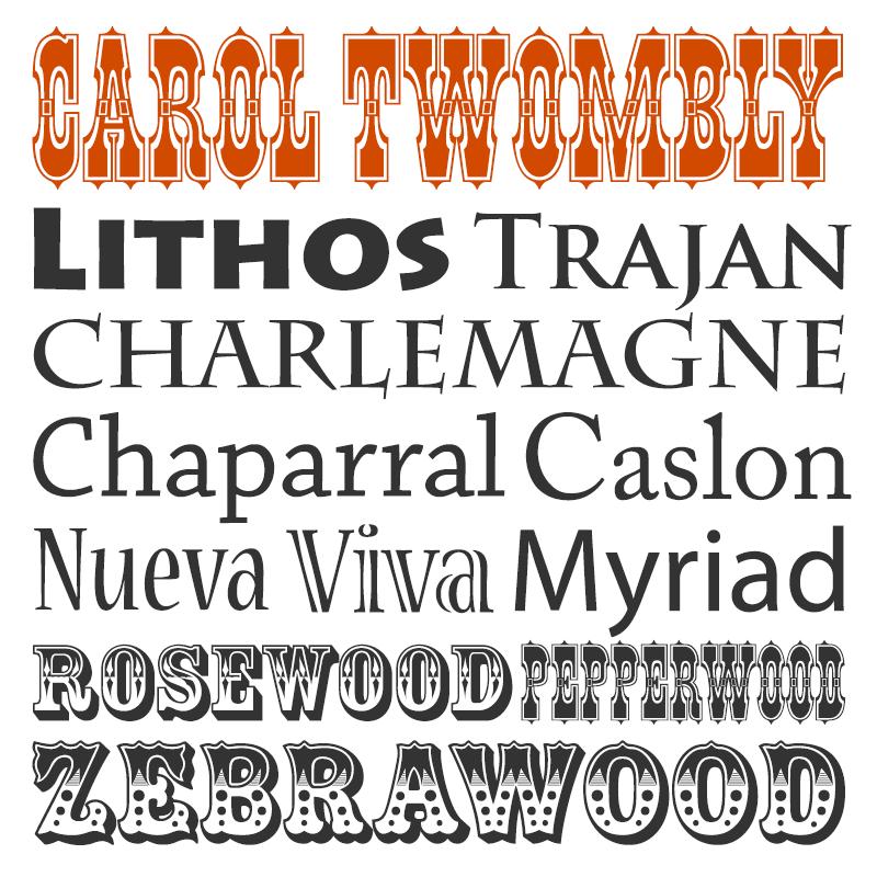 Carol Twombly Carol Twombly typographer Lithos Trajan Charlemagne Chaparral