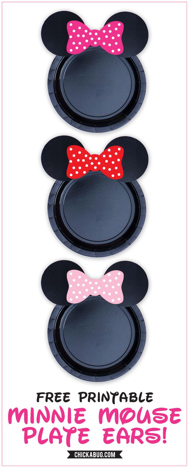 Free printable Minnie Mouse ears for plates - hot pink, baby pink, and red | Chickabug #minniemouse