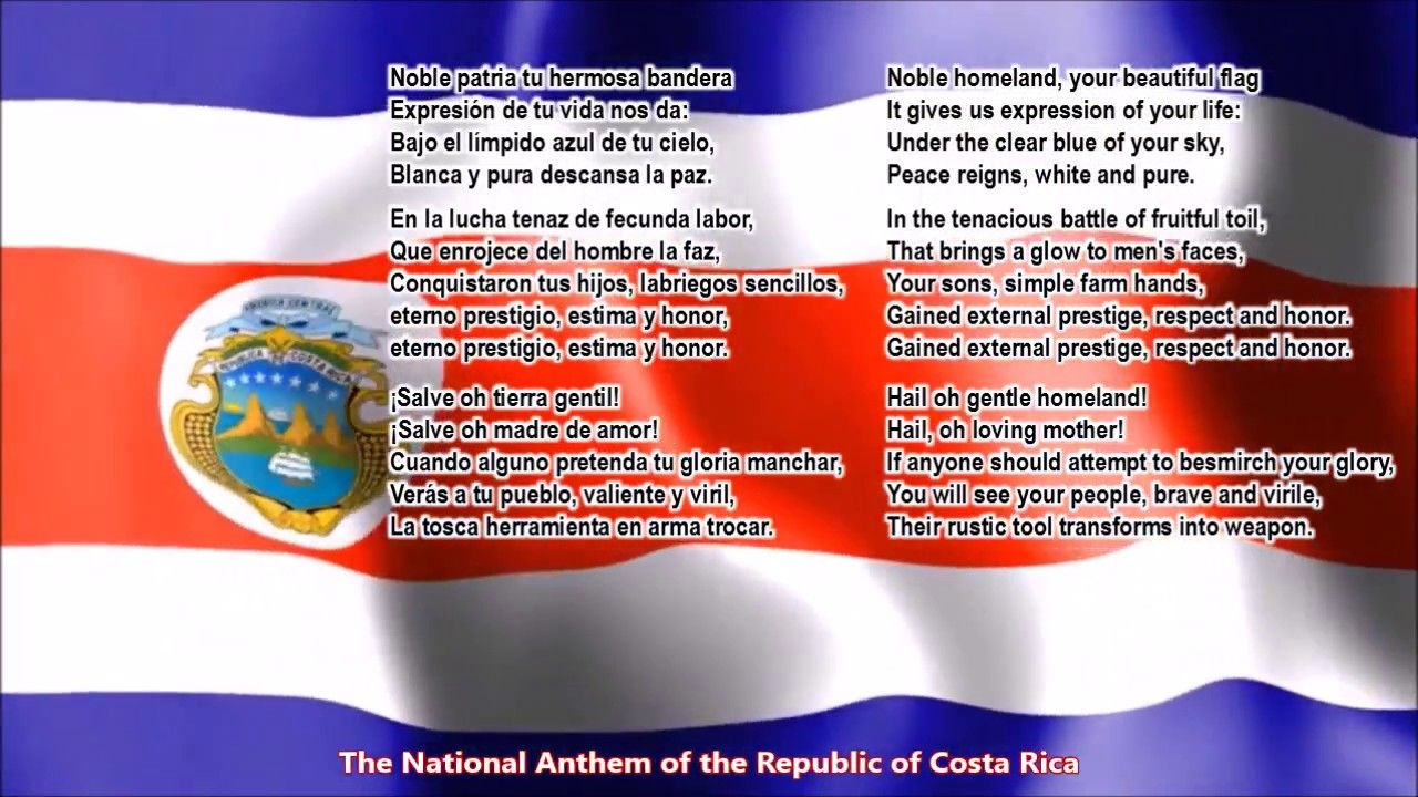 Costa Rica National Anthem With Music Vocal And Lyrics Spanish W English Translation You