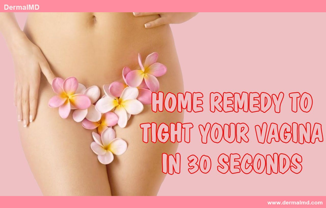 Tight Your Vagina In 30 Seconds