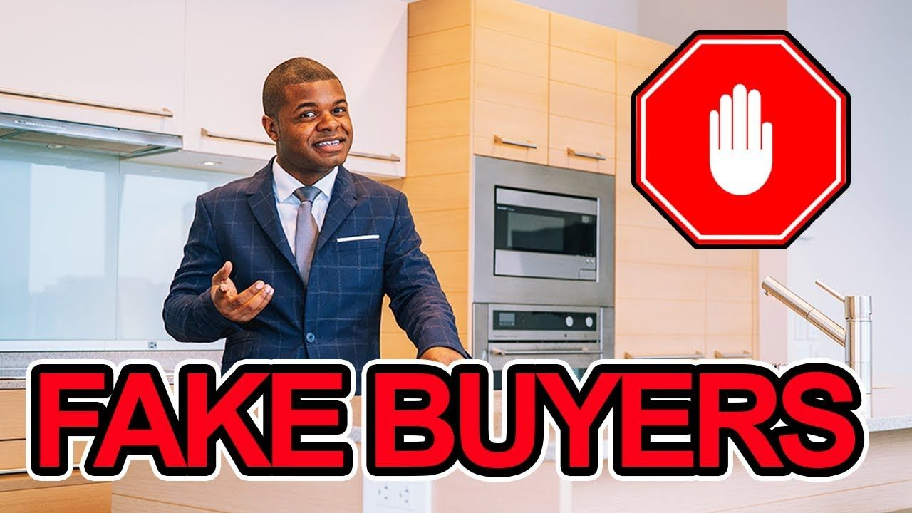 5 Signs To Spot Fake Buyers In Real Estate 5 Signs To Spot Fake Buyers In Real Estate If You Ve Ever Wondered If Your Real Estate Buyers Real Estate Estates