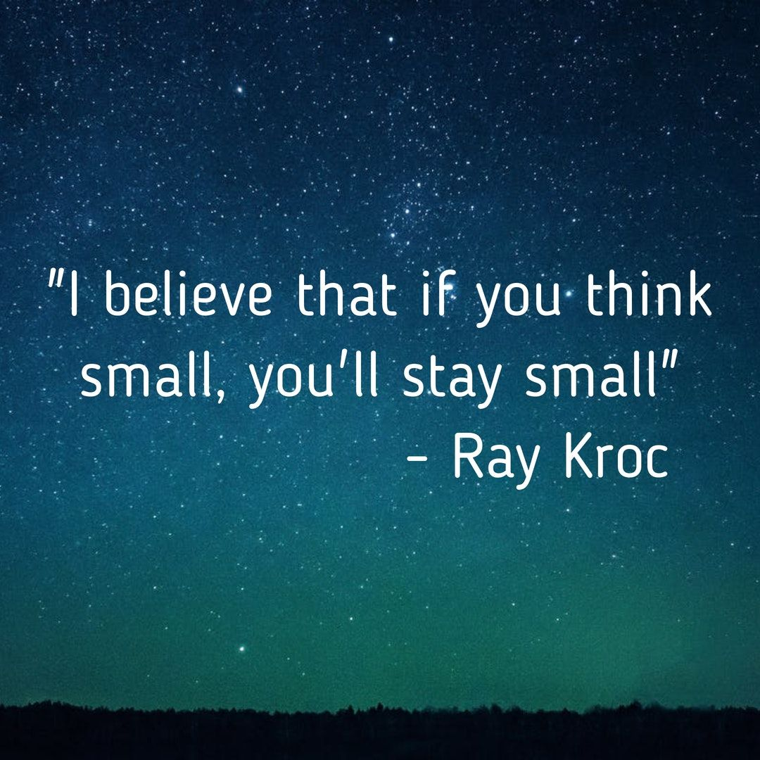 Embracethemessage think small ray kroc