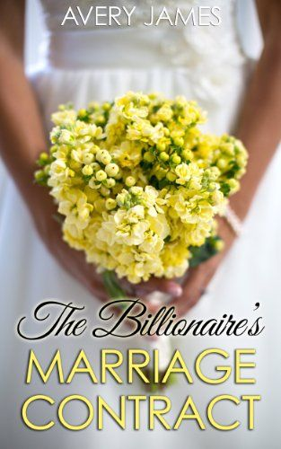 The Billionaireu0027s Marriage Contract (Scandal, Inc Book 1) by Avery - marriage contract