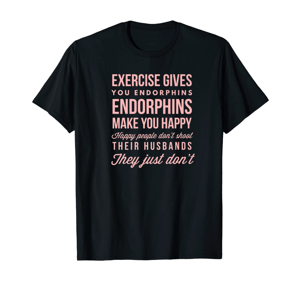Legally Blonde Funny Exercise Shirt