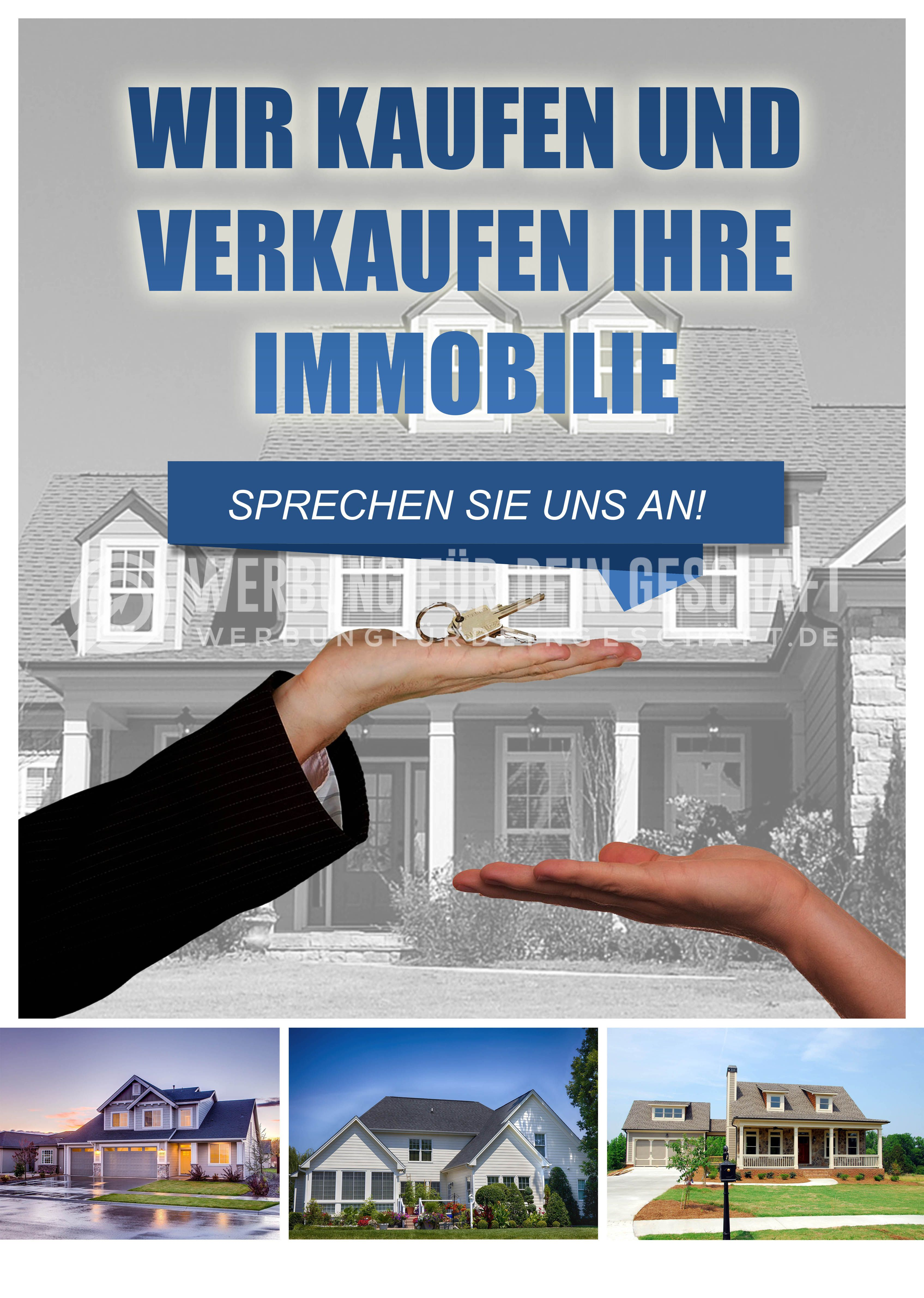 Dieses Werbeposter Wir Kaufen Und Verkaufen Ihre Immobilie Kann Fur Eure Werbung Eingesetzt Werden Als Werbeplakat Ist Es Idea Werbeplakat Immobilien Plakat
