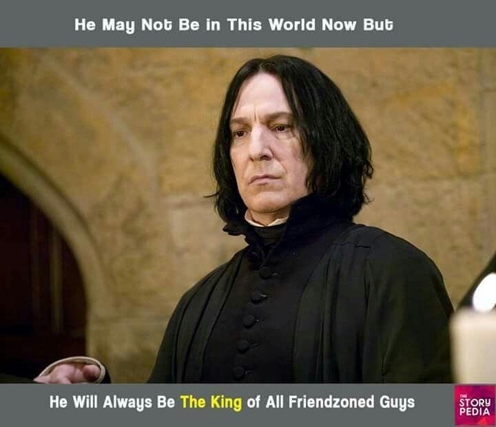 Severus Snape Friend Zone