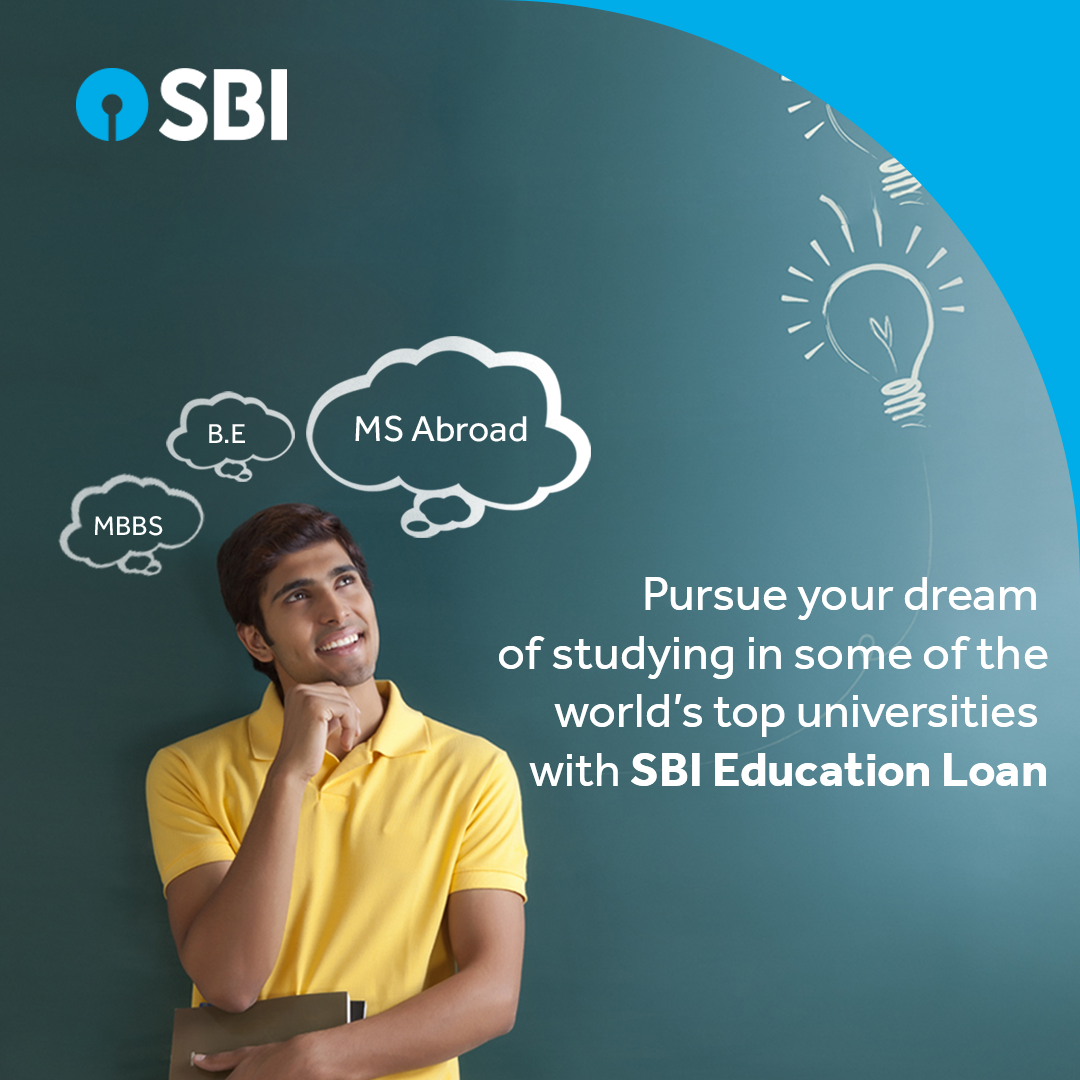With SBI Education loans you can now pursue your dreams and