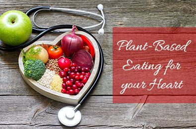 CTMC Clinical Dietitan Stephanie Burns shares how a plant-based diet can benefit your heart. Recipes included!