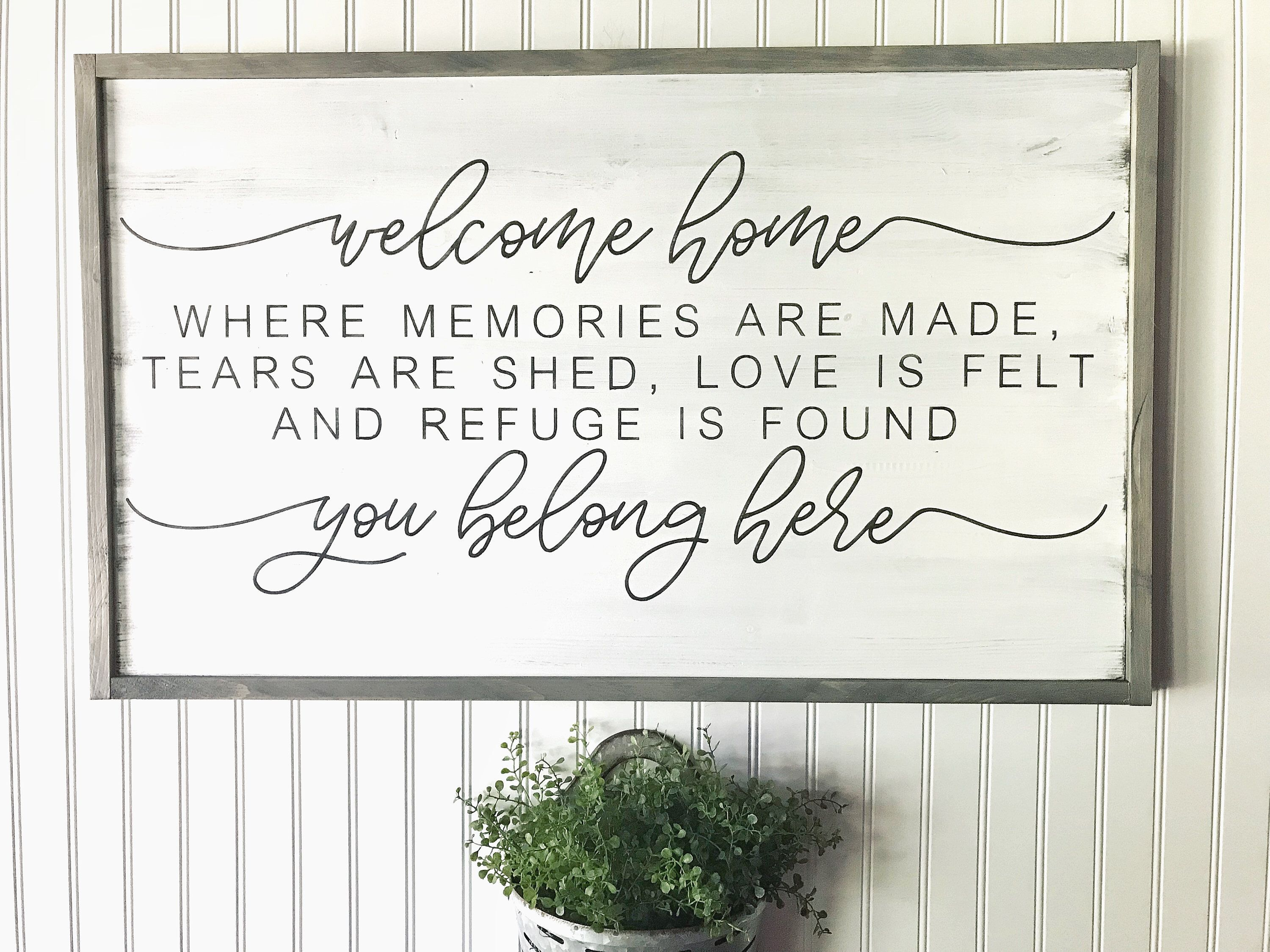 Home You Belong Here, Wood Sign, Quote Sign, Over