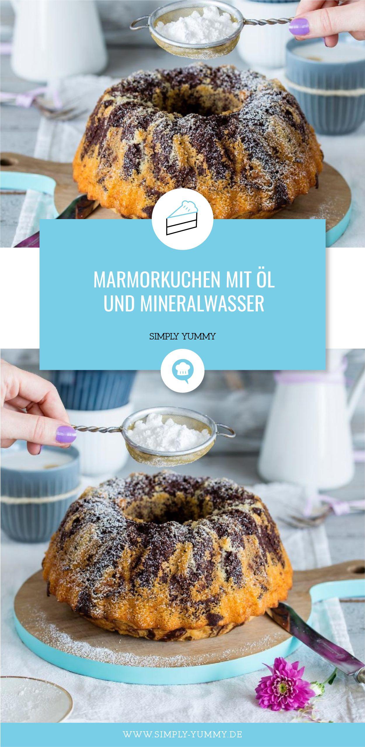 Marmorkuchen Mit Ol Und Mineralwasser Rezept In 2018 Rezepte Von
