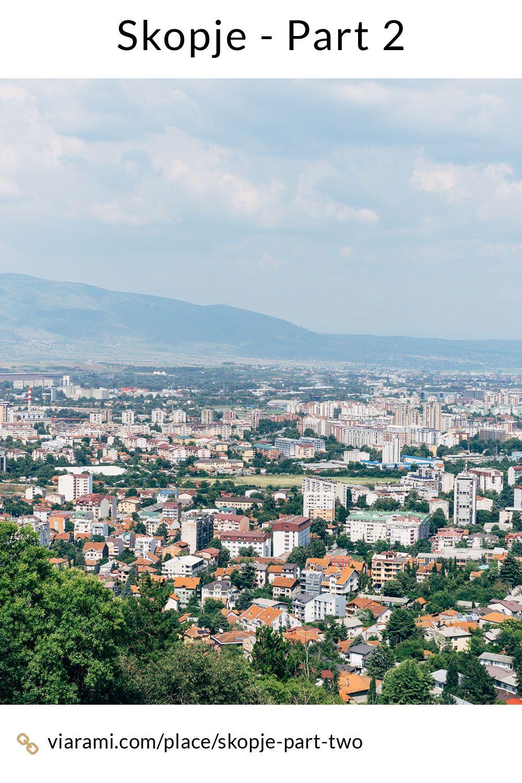 Skopje Part 2 Reisefotografie Reisen Fotografie