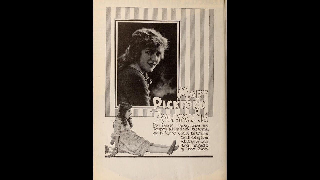 Scott Lord Silent Film: Mary Pickford as Pollyanna (Powell, 1920)