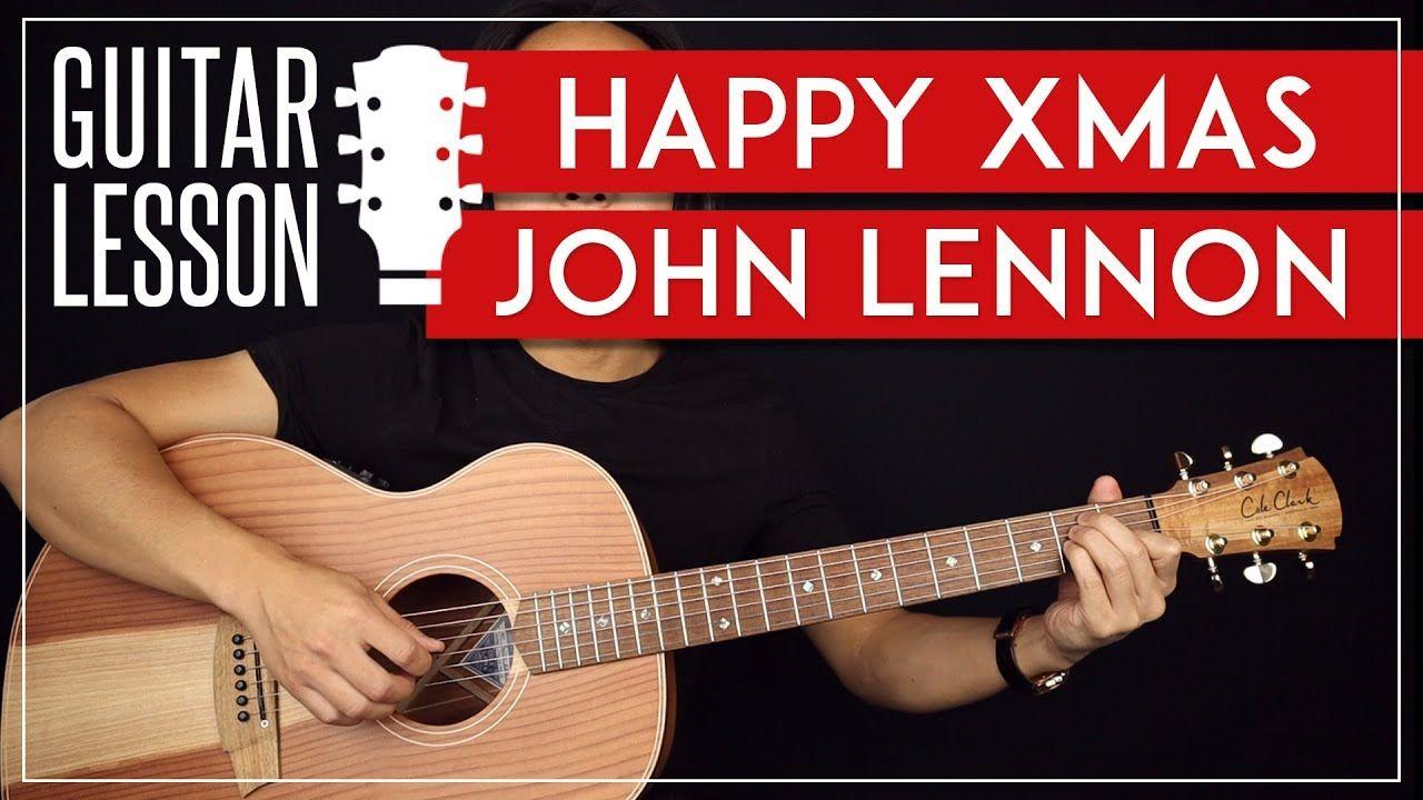 Happy Xmas Guitar Tutorial War Is Over John Lennon Guitar Lesson Easy Studio Version Youtube John Lennon Guitar Guitar Lessons Guitar Tutorial