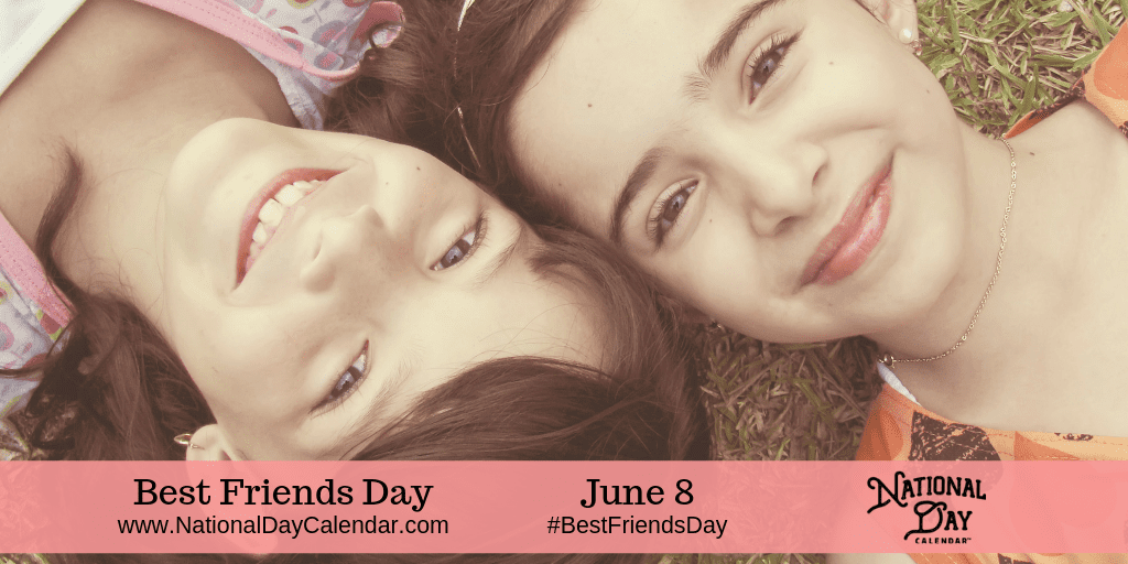 June 8 2019 National Rose Day National Best Friends Day