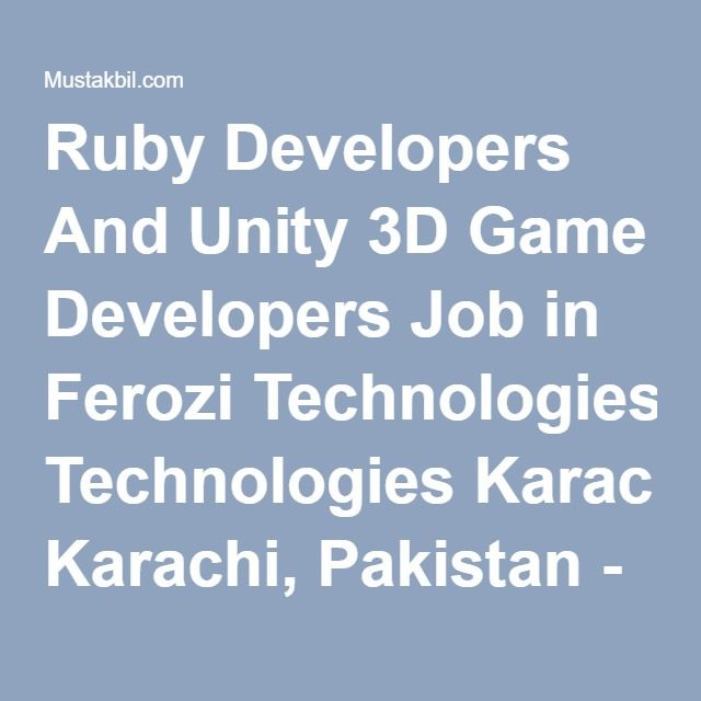 Ruby Developers And Unity 3D Game Developers Job in Ferozi