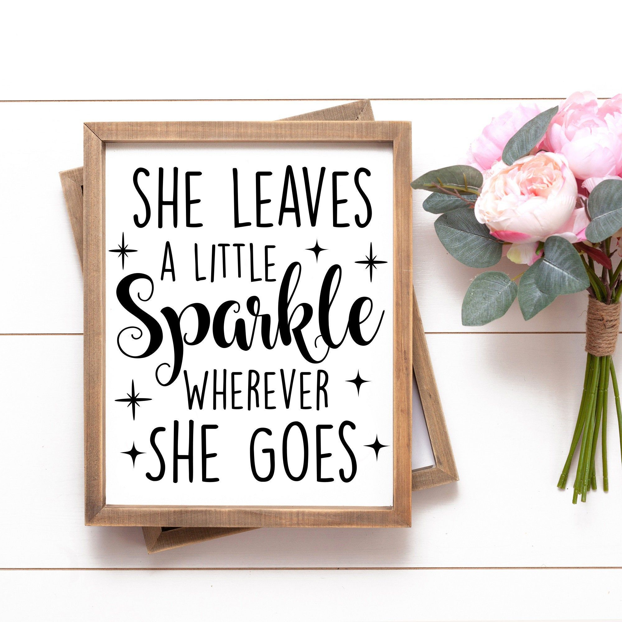She Leaves A Little Sparkle Wherever She Goes Svg Instant Etsy In 2020 Svg Quotes Baby Svg Svg
