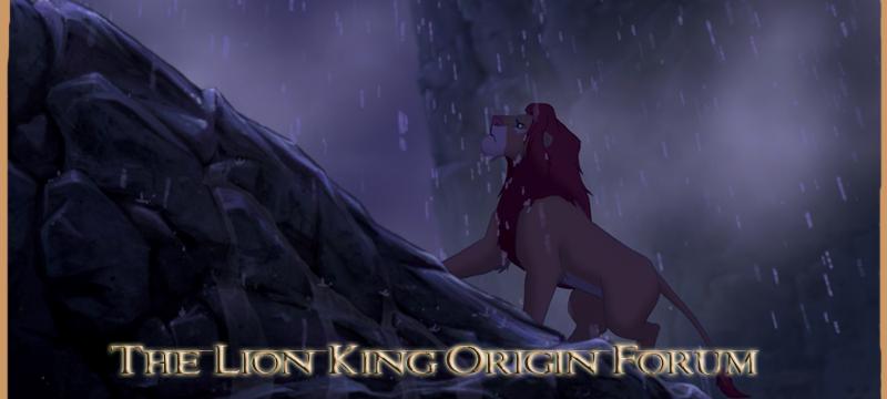 The Lion King Origin Forum - The Lion King Discussion Forum