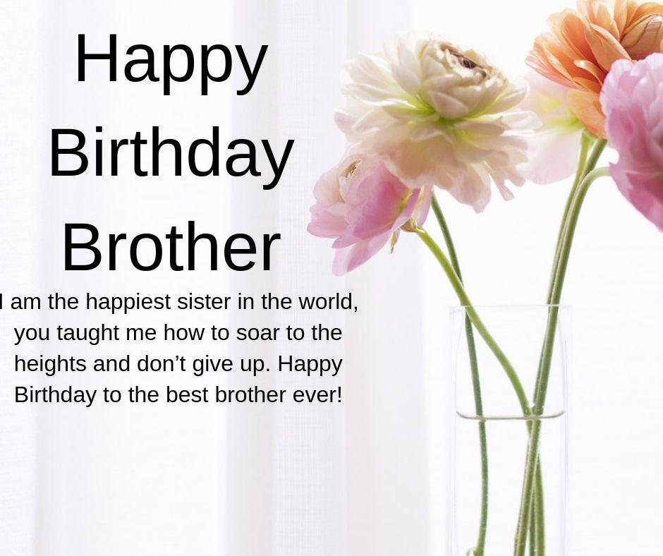 Happy Birthday Brother Happy Birthday Brother Birthday Wishes For Brother Birthday Wishes And Images