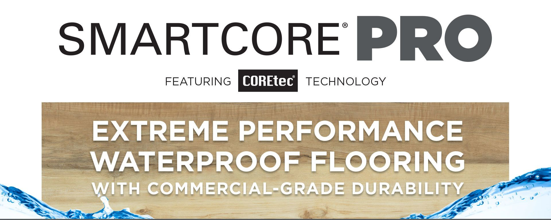 Smartcore Pro Ft Coretec Technology Extreme Performance Waterproof Flooring With Images Vinyl Plank Flooring Vinyl Plank Plank Flooring
