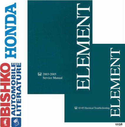 2003 2004 2005 honda element service repair manual electrical rh pinterest com 2005 honda element service manual download 2004 honda element service manual