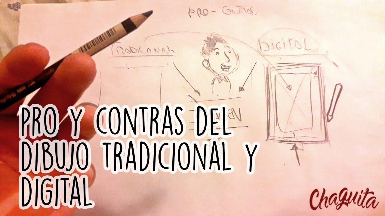 Pro Y Contras De Dibujo Tradicional Y Digital Digital Make It Yourself
