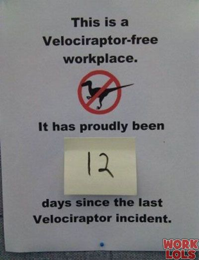 This is on the fridge at work, but we have not gone 12 days yet!